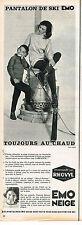 PUBLICITE ADVERTISING 024   1963    EMO NEIGE   vetements de ski FRANCINE BREAUD