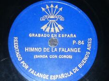 FASCIST 78 rpm RECORD Argentina FALANGE Spain RARE Himno de Falange PROPAGANDA