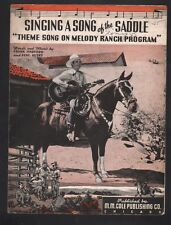 Singing A Song of the Saddle Gene Autry Melody Ranch Theme Song Sheet Music
