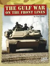 Gulf War on the Front Lines: By Cooke, Tim