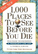 1,000 Places to See Before You Die: Revised Second