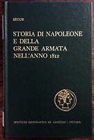 Storia di Napoleone e della grande armata nell'anno 1812 - SEGUR
