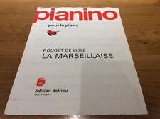 PARTITION ** LA  MARSEILLAISE  ** ROUGET DE LISLE..pour piano ED.DELRIEU