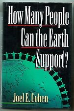 How Many People Can the Earth Support? by Joel E. Cohen Signed, With Letter