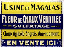 AFFICHE   ANCIENNE  CHAUX AGRICOLE ENGRAIS USINE DE MAGALAS HERAULT