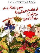 My Rotten Redheaded Older Brother by Patricia Polacco (1998, Paperback)