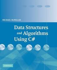 Data Structures and Algorithms Using C#: By McMillan, Michael