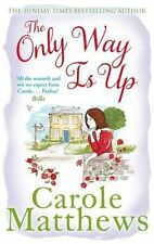 The Only Way is Up by Matthews, Carole | Paperback Book | 9780751551365 | NEW