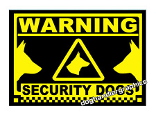 SECURITY DOGS WARNING SIGN - CAGE/KENNEL SIGN          (f16))