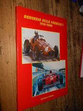 Annuario della Formula 1 1950-2000 D. Candini Il Fiorino 1999  MI  ^