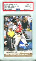 2018 Topps Now Ronald Acuna Jr. Rookie RC #OS18 New Label PSA 10!