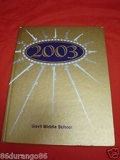 GAVIT MIDDLE SCHOOL YEARBOOK HAMMOND IN 2003