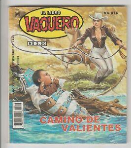 EL LIBRO VAQUERO #876 WESTERN MEXICAN COMIC 1995 SEXY GGA-C CAMINO DE VALIENTES