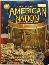The American Nation: Beginnings Through 1877 Texas Edition by James West Davids