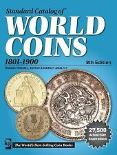 STANDARD CATALOG OF WORLD COINS, 1801-1900 - MICHAEL, THOMAS (EDT) - NEW PAPERBA