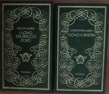 L'uomo dal braccio d'oro;Tuono a sinistra -  Algren;Morley - Mondadori,1970 - A