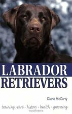 Labrador Retrievers by Diane McCarty (1998, Paperback, Annual)