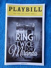 Ring Twice For Miranda - NY City Center Playbill w/Ticket - February 25th, 2017