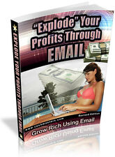 EXPLODE YOUR PROFITS THROUGH EMAIL PDF EBOOK FREE SHIPPING RESALE RIGHTS