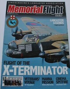 Lancaster Association Memorial Flight Magazine 2015 Autumn Issue 64