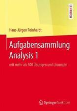 Aufgabensammlung Analysis 1 : Mit Mehr Als 500 Übungen und Lösungen by...