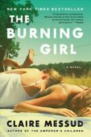 Burning Girl, Paperback by Messud, Claire, Brand New, Free P&P in the UK