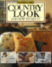 Country Living's Country Look and How to Get It by Country Living Magazine Staff