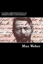 La Etica Protestante y el Espiritu Del Capitalismo (Spanish Edition) by Max...