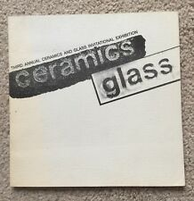 Third Annual Ceramics and Glass Invitational Exhibition / San Jose Museum of Art