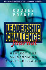 NEW The Leadership Challenge Journal: Reflections on Becoming a Better Leader