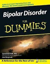 Bipolar Disorder for Dummies by Joe Kraynak and Candida Fink (2005, Paperback)