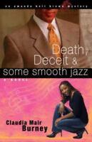 Death, Deceit & Some Smooth Jazz (Amanda.. 9781416551911 by Burney, Claudia Mair