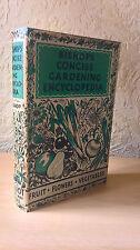Bishop's Concise Gardening Encyclopedia, Bernard W. Bishop,1950s [First Edition]