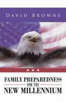 Family Preparedness for the New Millennium (Paperback or Softback)