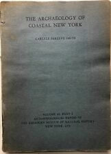 Carlyle Shreeve Smith / The Archaeology of Coastal New York 1950