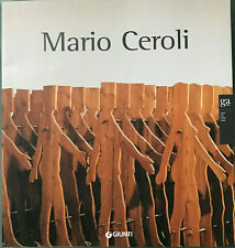 Mario Ceroli, Roma Palazzo delle Esposizioni 2007. A cura Calvesi, Terenzi. A30