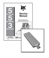 Bobcat 553 Skid Steer Loader Workshop Service Repair Manual on USB Stick