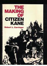 The Making of Citizen Kane by Robert L Carringer Sc 1985 Like New