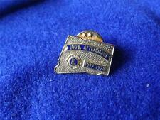 100% ATTENDANCE 1977 -1978 LIONS CLUB INTERNATIONAL PIN