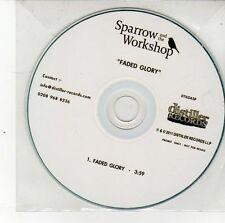 (DS724) Sparrow & The Workshop, Faded Glory - 2011 DJ CD