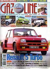 GAZOLINE 98 RENAULT 5 TURBO RALLY ABC SIMCA 1000 BERTONE Gr4 GAUTIER WEHRLE