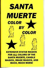 SANTA MUERTE COLOR BY COLOR book Santisima Holy Death magick