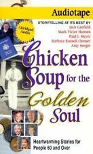 Chicken Soup for the Golden Soul: Heartwarming Stories for People 60 and over C