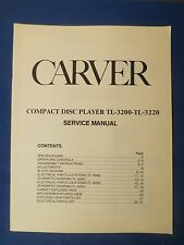 CARVER TL-3200 TL-3220 CD SERVICE MANUAL ORIGINAL FACTORY ISSUE THE REAL THING