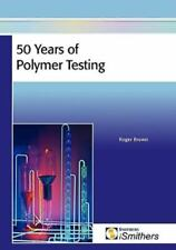 50 Years of Polymer Testing (Paperback or Softback)