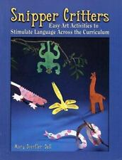 Snipper Critters: Easy Art Activities to Stimulate Language Across the