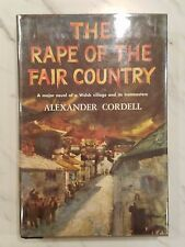The Rape Of The Fair Country - 1959 - Alexander Cordell - HC/DJ