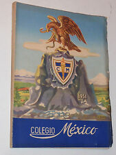 COLEGIO MEXICO 1951 anuario escolar MEXIQUE annuaire photos des eleves ANCIEN