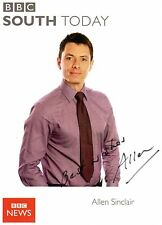 Allen Sinclair Signed BBC News South Today Broadcaster Photo / Postcard AFTAL
