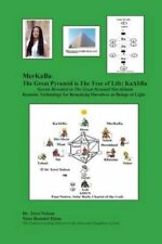 Merkaba: The Great Pyramid Is the Tree of Life: Kaabba: Secrets Revealed in...